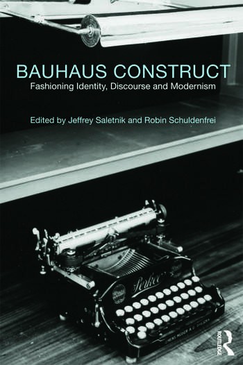 Bauhaus Construct Fashioning Identity, Discourse and Modernism book cover