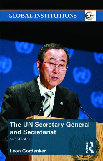 The UN Secretary-General and Secretariat book cover