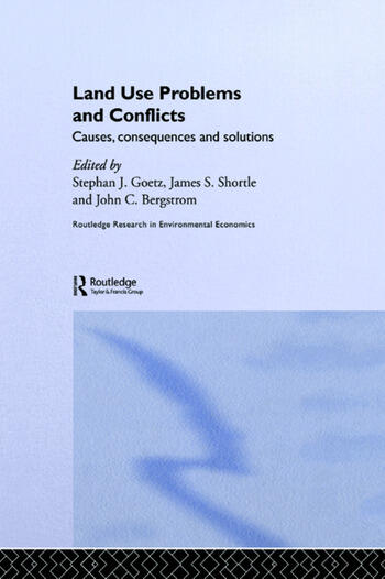 Land Use Problems and Conflicts Causes, Consequences and Solutions book cover