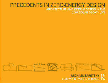 Precedents in Zero-Energy Design Architecture and Passive Design in the 2007 Solar Decathlon book cover