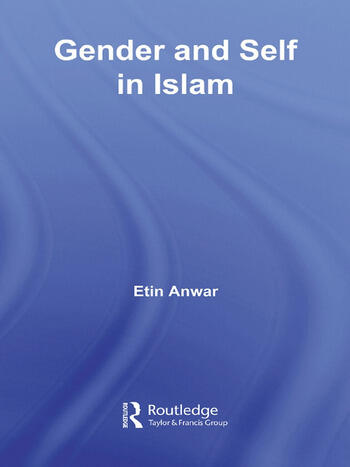 Gender and Self in Islam book cover