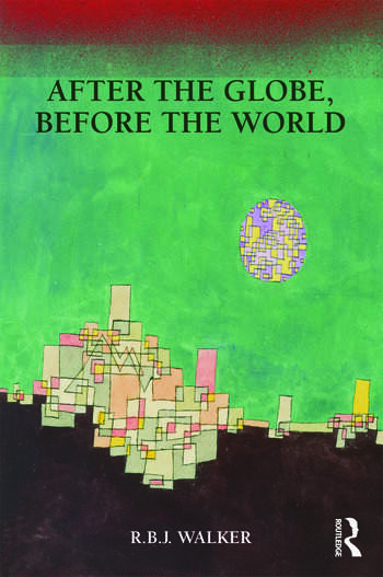 After the Globe, Before the World book cover