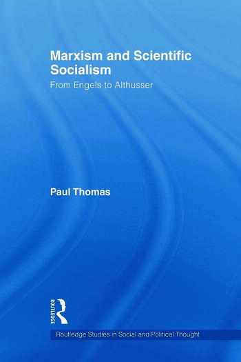Marxism & Scientific Socialism From Engels to Althusser book cover