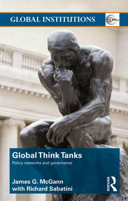 Global Think Tanks Policy Networks and Governance book cover