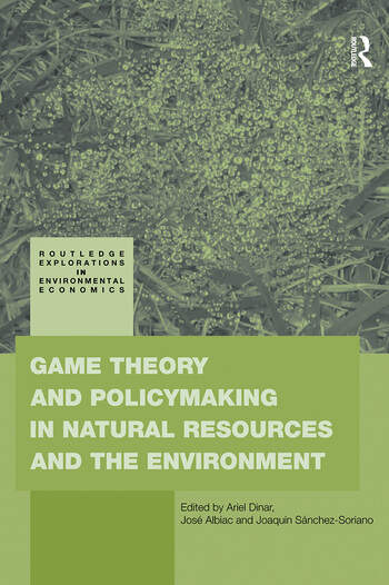 Game Theory and Policy Making in Natural Resources and the Environment book cover