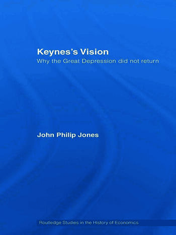 Keynes's Vision Why the Great Depression did not Return book cover