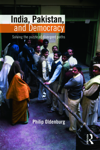 India, Pakistan, and Democracy Solving the Puzzle of Divergent Paths book cover