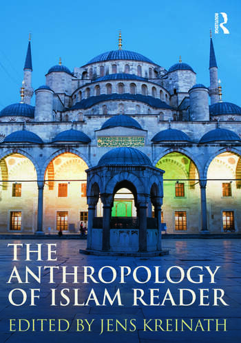 The Anthropology of Islam Reader book cover