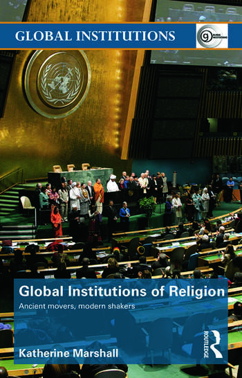 Global Institutions of Religion Ancient Movers, Modern Shakers book cover