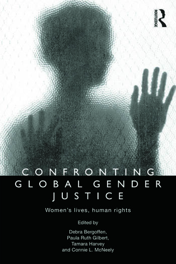 Confronting Global Gender Justice Women's Lives, Human Rights book cover