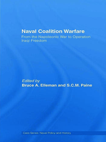 Naval Coalition Warfare From the Napoleonic War to Operation Iraqi Freedom book cover