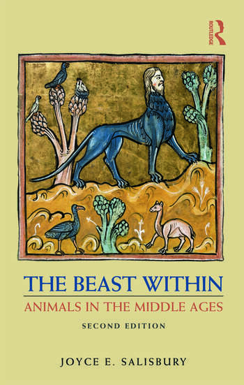 The Beast Within Animals in the Middle Ages book cover