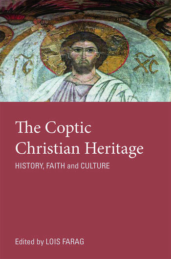 The Coptic Christian Heritage History, Faith and Culture book cover
