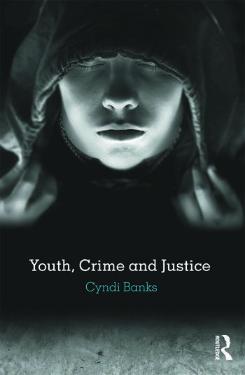 Youth, Crime and Justice book cover
