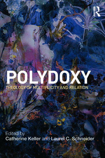 Polydoxy Theology of Multiplicity and Relation book cover