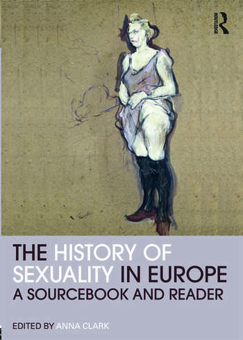 The History of Sexuality in Europe A Sourcebook and Reader book cover