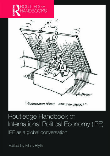 Routledge Handbook of International Political Economy (IPE) IPE as a Global Conversation book cover