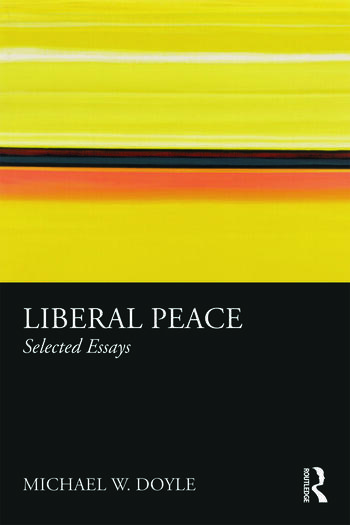 Liberal Peace Selected Essays book cover