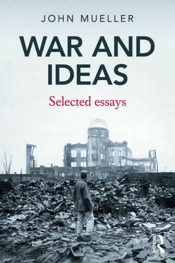 War and Ideas Selected Essays book cover
