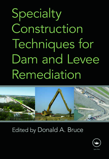 Specialty Construction Techniques for Dam and Levee Remediation book cover