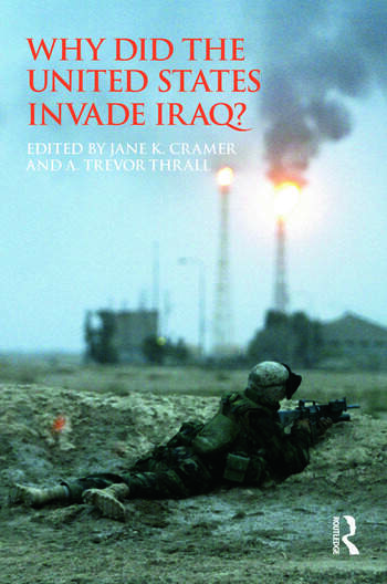 Why Did the United States Invade Iraq? book cover