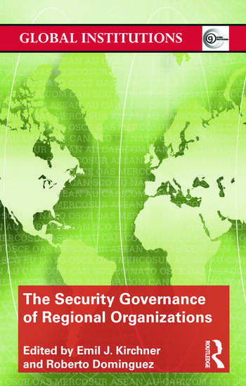 The Security Governance of Regional Organizations book cover