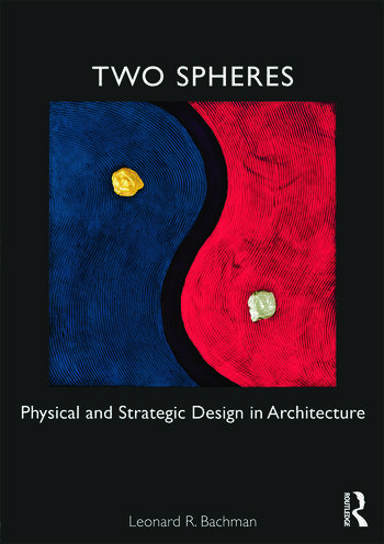 Two Spheres Physical and Strategic Design in Architecture book cover