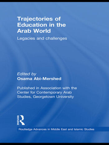 Trajectories of Education in the Arab World Legacies and Challenges book cover