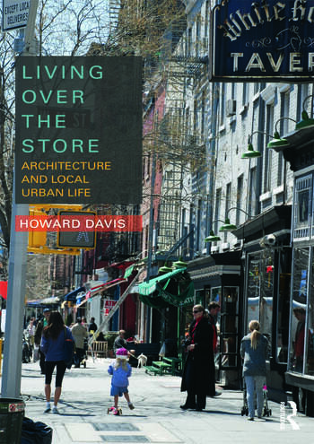 Living Over the Store Architecture and Local Urban Life book cover