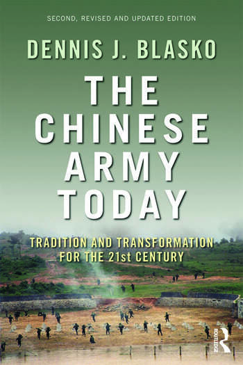 The Chinese Army Today Tradition and Transformation for the 21st Century book cover