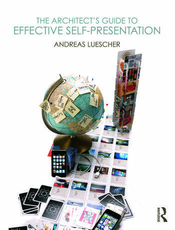The Architect's Guide to Effective Self-Presentation book cover