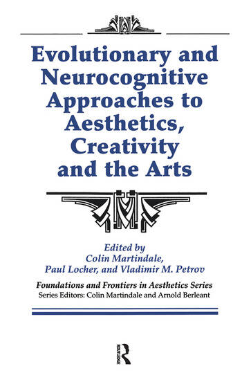 Evolutionary and Neurocognitive Approaches to Aesthetics, Creativity and the Arts book cover