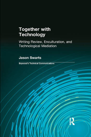 Together with Technology Writing Review, Enculturation, and Technological Mediation book cover