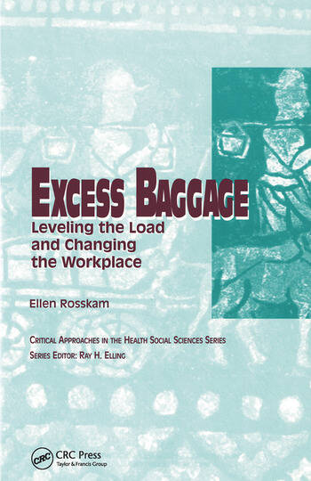 Excess Baggage Leveling the Load and Changing the Workplace book cover