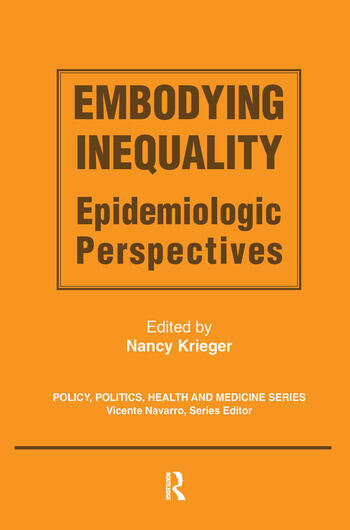 Embodying Inequality Epidemiologic Perspectives book cover
