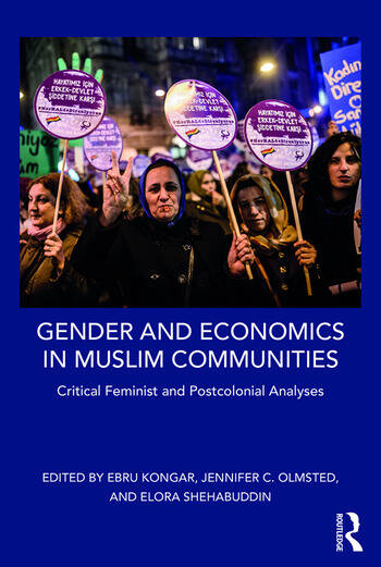 Gender and Economics in Muslim Communities Critical Feminist and Postcolonial Analyses book cover