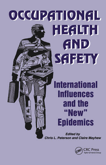 Occupational Health and Safety International Influences and the New Epidemics book cover