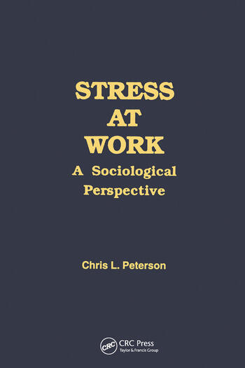 Stress at Work A Sociological Perspective book cover