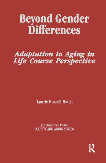 Beyond Gender Differences Adaptation to Aging in Life Course Perspective book cover