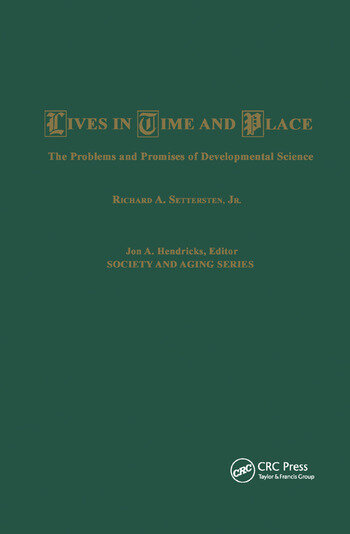Lives in Time and Place The Problems and Promises of Developmental Science book cover