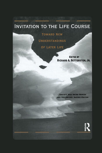 Invitation to the Life Course Towards new understandings of later life book cover