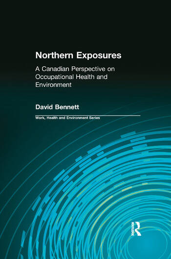 Northern Exposures A Canadian Perspective on Occupational Health and Environment book cover
