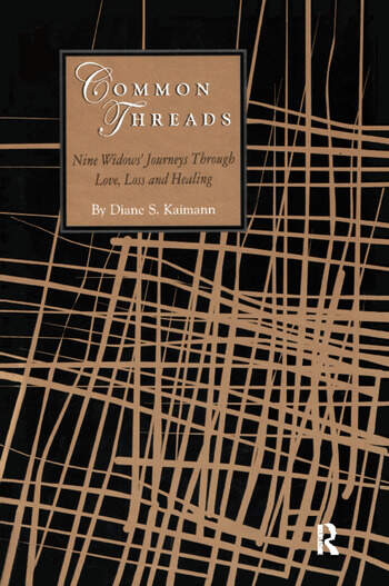 Common Threads Nine Widows' Journeys Through Love, Loss, and Healing book cover
