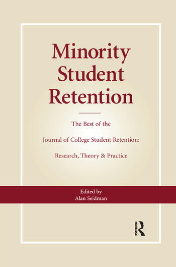 Minority Student Retention The Best of the