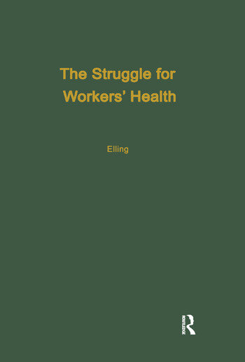 The Struggle for Workers' Health book cover