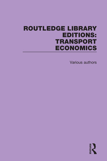 Routledge Library Editions: Transport Economics book cover