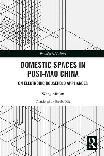 Domestic Spaces in Post-Mao China On Electronic Household Appliances book cover