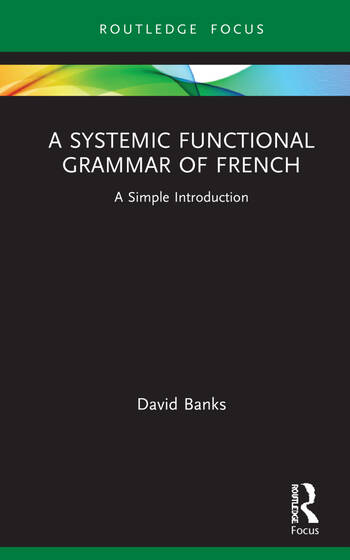 A Systemic Functional Grammar of French A Simple Introduction book cover