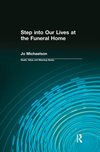 Step into Our Lives at the Funeral Home book cover