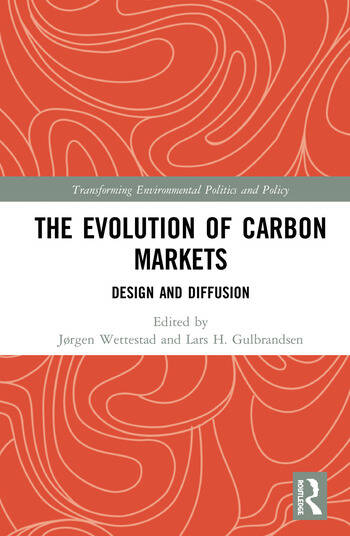 The Evolution of Carbon Markets Design and Diffusion book cover